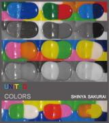 SHINYA SAKURAI EXHIBITION UNITED COLORS 07sat.→15sun mar. MAEDA HIROMI ART GALLERY